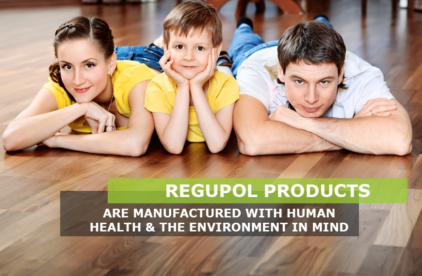 Regupol products are manufactured with human health and the environment in mind